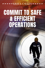 Commit to Safe & Efficient Operations - eBook