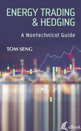 Energy Trading & Hedging: A Nontechnical Guide - eBook
