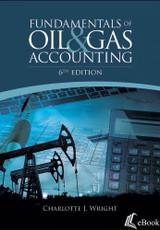 Fundamentals of Oil & Gas Accounting, 6th Edition - eBook