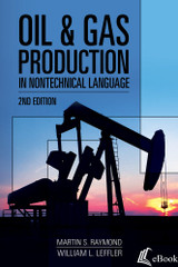 Oil & Gas Production in Nontechnical Language, 2nd Edition - eBook
