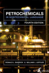 Petrochemicals in Nontechnical Language, 4th Edition - eBook