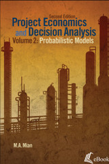 Project Economics and Decision Analysis, Volume 2: Probabilistic Models, 2nd Edition - eBook
