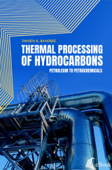 Thermal Processing of Hydrocarbons: Petroleum to Petrochemicals - eBook