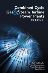Combined-Cycle Gas & Steam Turbine Power Plants, 3rd Edition