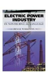 Electric Power Industry in Nontechnical Language