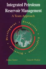 Integrated Petroleum Reservoir Management: A Team Approach