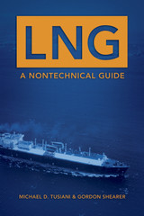 LNG: A Nontechnical Guide
