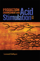 Production Enhancement with Acid Stimulation, 2nd Edition