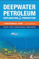 Deepwater Petroleum Exploration & Production: A Nontechnical Guide, 2nd Edition - eBook