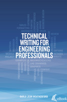Technical Writing for Engineering Professionals - eBook