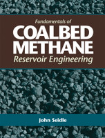 Fundamentals of Coalbed Methane Reservoir Engineering