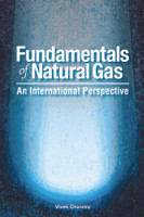 Fundamentals of Natural Gas: An International Perspective