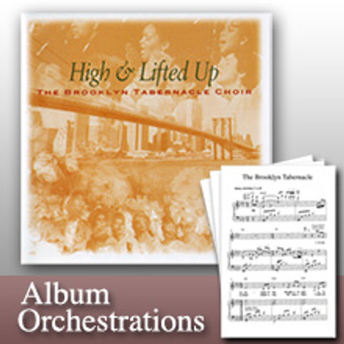 High & Lifted Up (Full-Album Orchestration Collection)