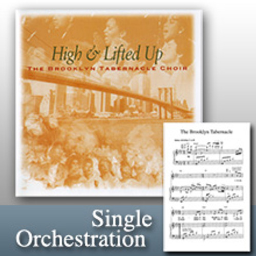 High and Lifted Up (Orchestration)