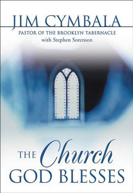 The Church God Blesses (Softcover)