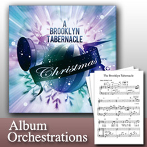 A Brooklyn Tabernacle Christmas (Full-Album Orchestration Collection)