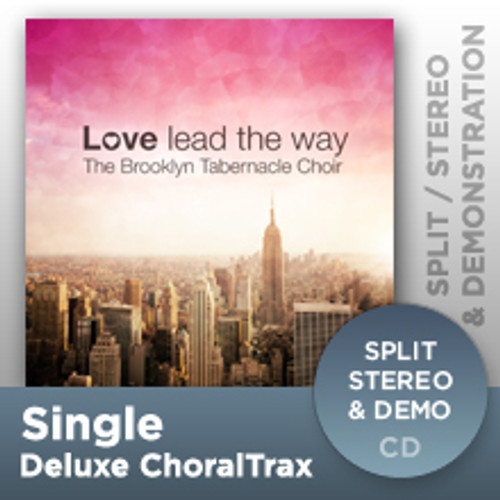 Oh How We Love You (Deluxe ChoralTrax CD)