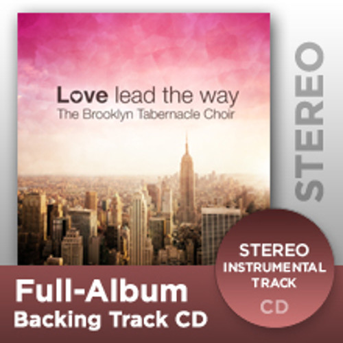 Love Lead The Way (Full-Album Stereo Track CD)