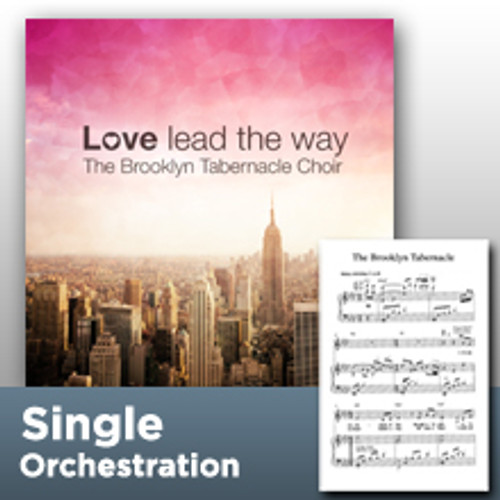 Love Lead The Way (Orchestration)