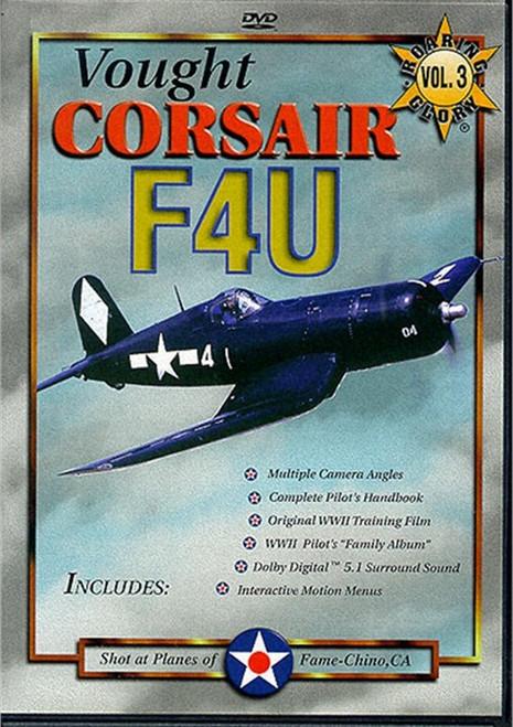 Roaring Glory Warbirds  VOUGHT F4U CORSAIR  VOL. 3
