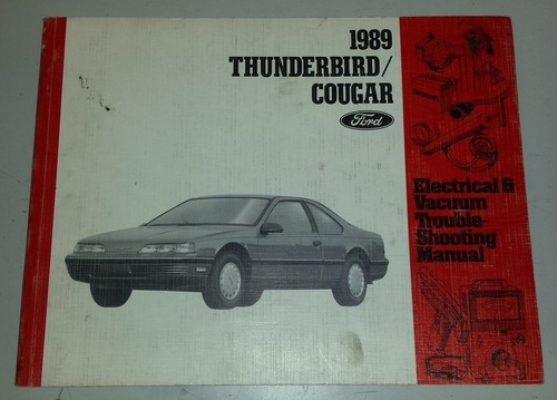 1989 Thunderbird  Cougar Electrical & Vacuum Manual - FPS-12116-89 - WWW.TBSCSHOP.COM