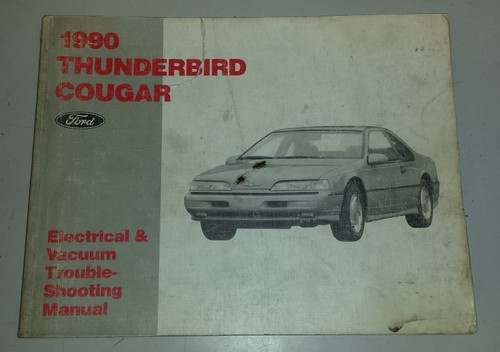 1990 Thunderbird  Cougar Electrical & Vacuum Manual - FPS-12116-90 - WWW.TBSCSHOP.COM