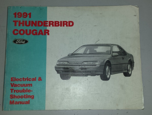 1991 Thunderbird  Cougar Electrical & Vacuum Manual - FPS-12116-91 - WWW.TBSCSHOP.COM