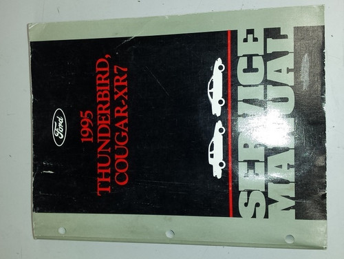 1995 Thunderbird  Cougar OEM Car Shop Manual - FCS-12196-95 - WWW.TBSCSHOP.COM