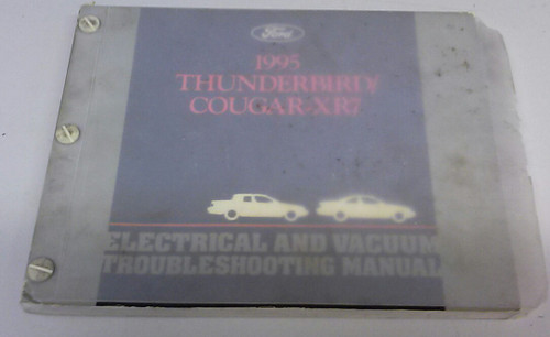 1995 Thunderbird  Cougar Electrical & Vacuum Manual - FCS-12116-95 - WWW.TBSCSHOP.COM