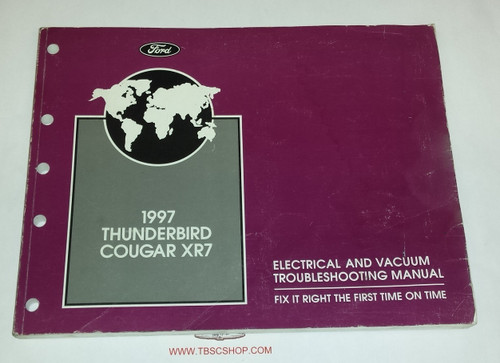 1997 Thunderbird  Cougar Electrical & Vacuum Manual - FCS-12116-97 - WWW.TBSCSHOP.COM