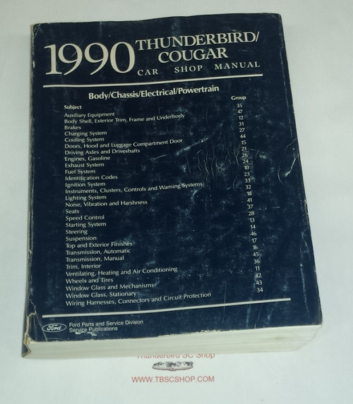 1990 Thunderbird Cougar Electrical & Vacuum and Service Manual Set - WWW.TBSCSHOP.COM
