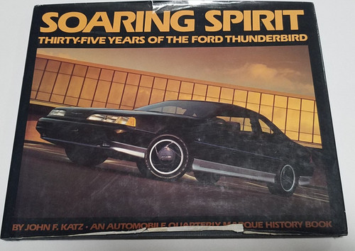1990 Thunderbird 35th Anniversary Soaring Spirit Book