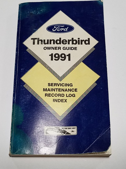 1991 Thunderbird Owners Guide