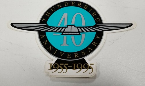 Ford Thunderbird 40th Anniversary Sticker