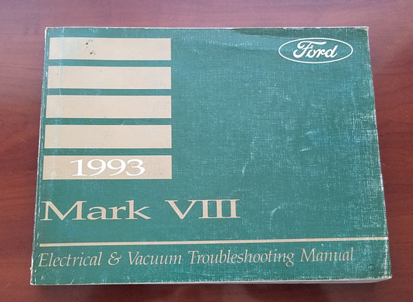 1993 Lincoln Mark VIII Electrical Vacuum Manual EVTM FPS-12120-93
