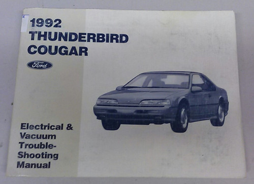1992 thunderbird / cougar electrical & vacuum manual - fps-12116-92 -  www tbscshop com