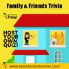 Brainstormer's 'Family & Friends' Quiz #16
