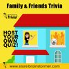 Brainstormer's 'Family & Friends' Quiz #19