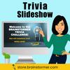 Brainstormer Trivia Slideshow