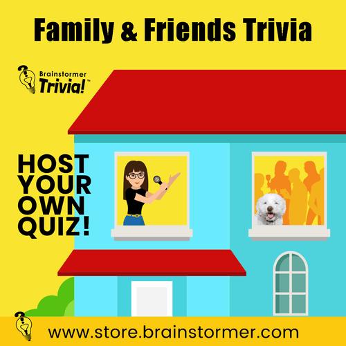 Brainstormer's 'Family & Friends' Quiz #15