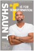 T Is for Transformation: Unleash the 7 Superpowers to Help You Dig Deeper, Feel Stronger, and Live Your Best Life 3688HC (HARDCOVER)