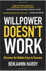 Willpower Doesn't Work: Discover the Hidden Keys to Success 4048PB