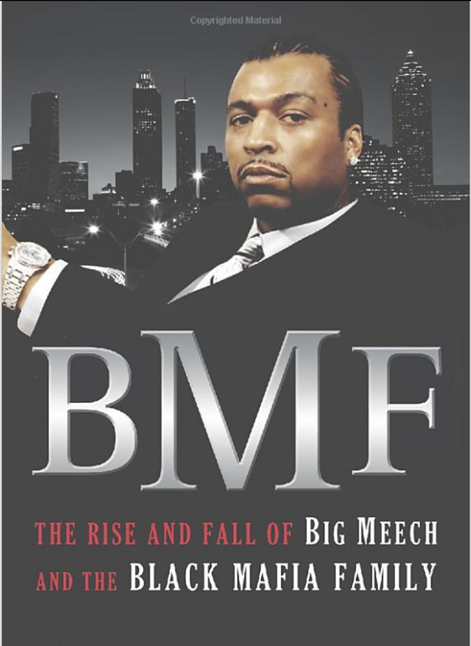 BMF: The Rise and Fall of Big Meech and the Black Mafia Family 4279PB