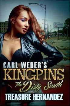 KINGPINS Book Series : THE DIRTY SOUTH