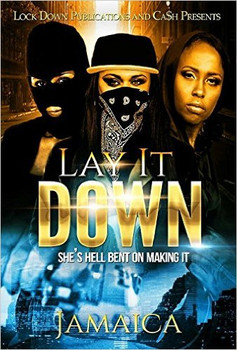 LAY IT DOWN PART 1