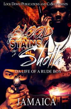 Blood Stains of A Shotta Part 1