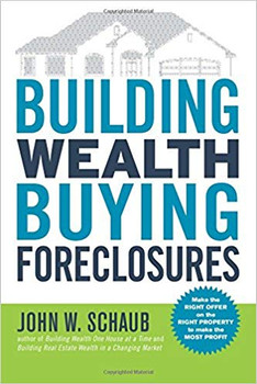 Building Wealth Buying Foreclosures *WEB Exclusive