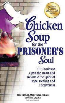 Chicken Soup for the Prisoner's Soul