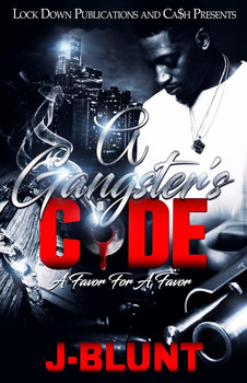 A Gangster's Code by J-Blunt