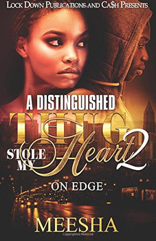 A Distinguished Thug Stole My Heart Part 2